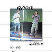 〜We are nova〜