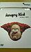 Angry Kid*アングリー・キッド