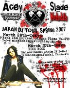 Acey Slade JAPAN DJ TOUR 2007
