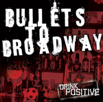 Bullets To Broadway