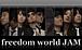 ★freedom world JAM★