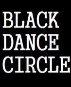 BLACK DANCE CIRCLE