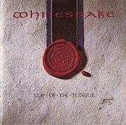 Slip Of The Tongue/Whitesnake