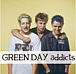 GREEN DAY addicts