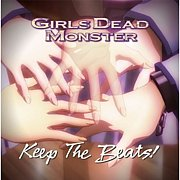 Keep The Beats!/ガルデモ