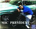 MIC PRESIDENT