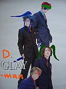D.GLAY-man LOVE