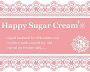 ★**Happy Sugar Cream**★